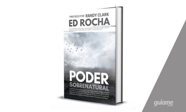 Livro 'Poder Sobrenatural' responde principais dúvidas sobre o dom de cura
