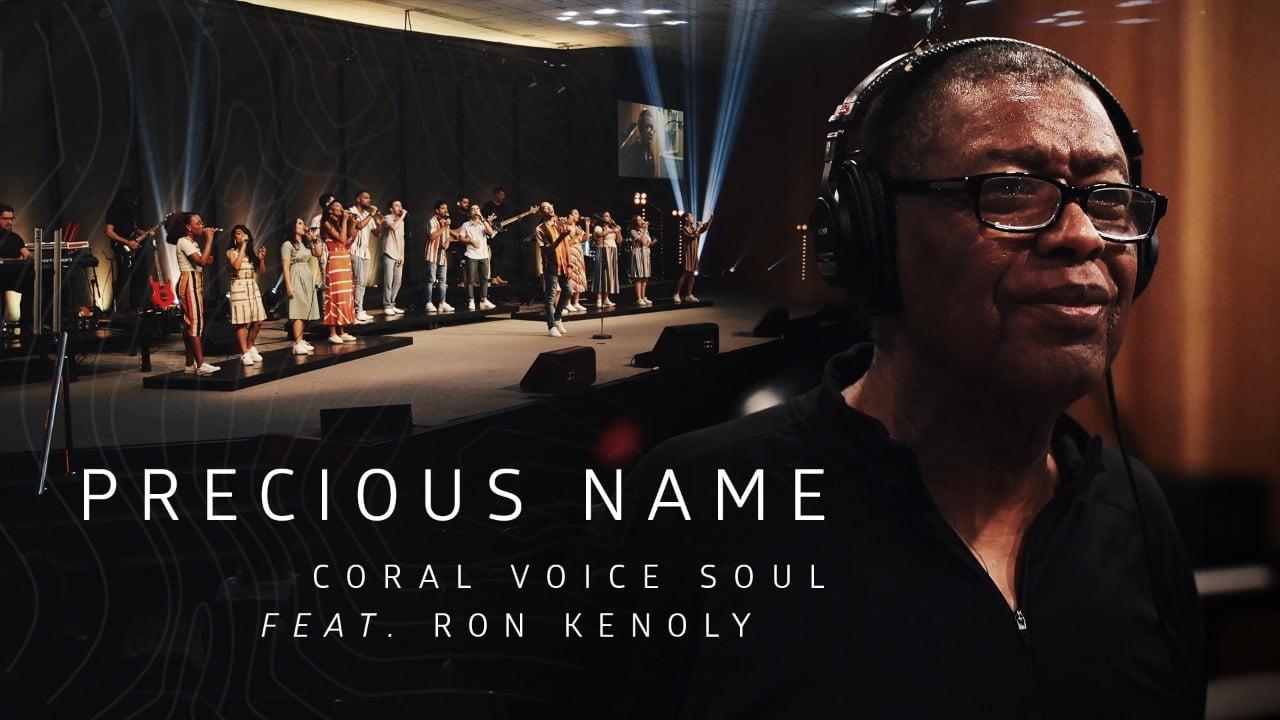 """Coral Voice Soul lança o clipe """"Precious Name"""", com participação de Ron Kenoly"""