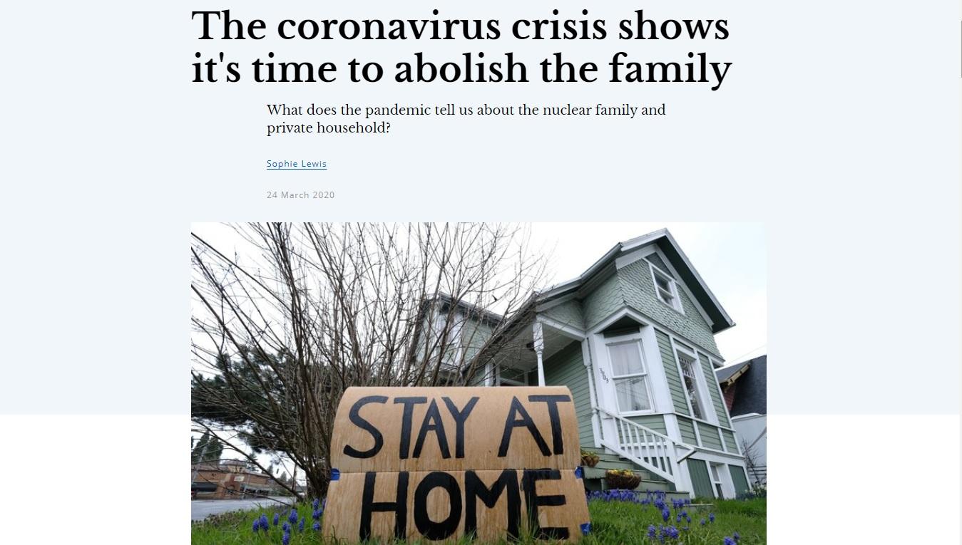 """""""A crise do coronavírus mostra que é hora de abolir a família"""", diz ONG esquerdista"""