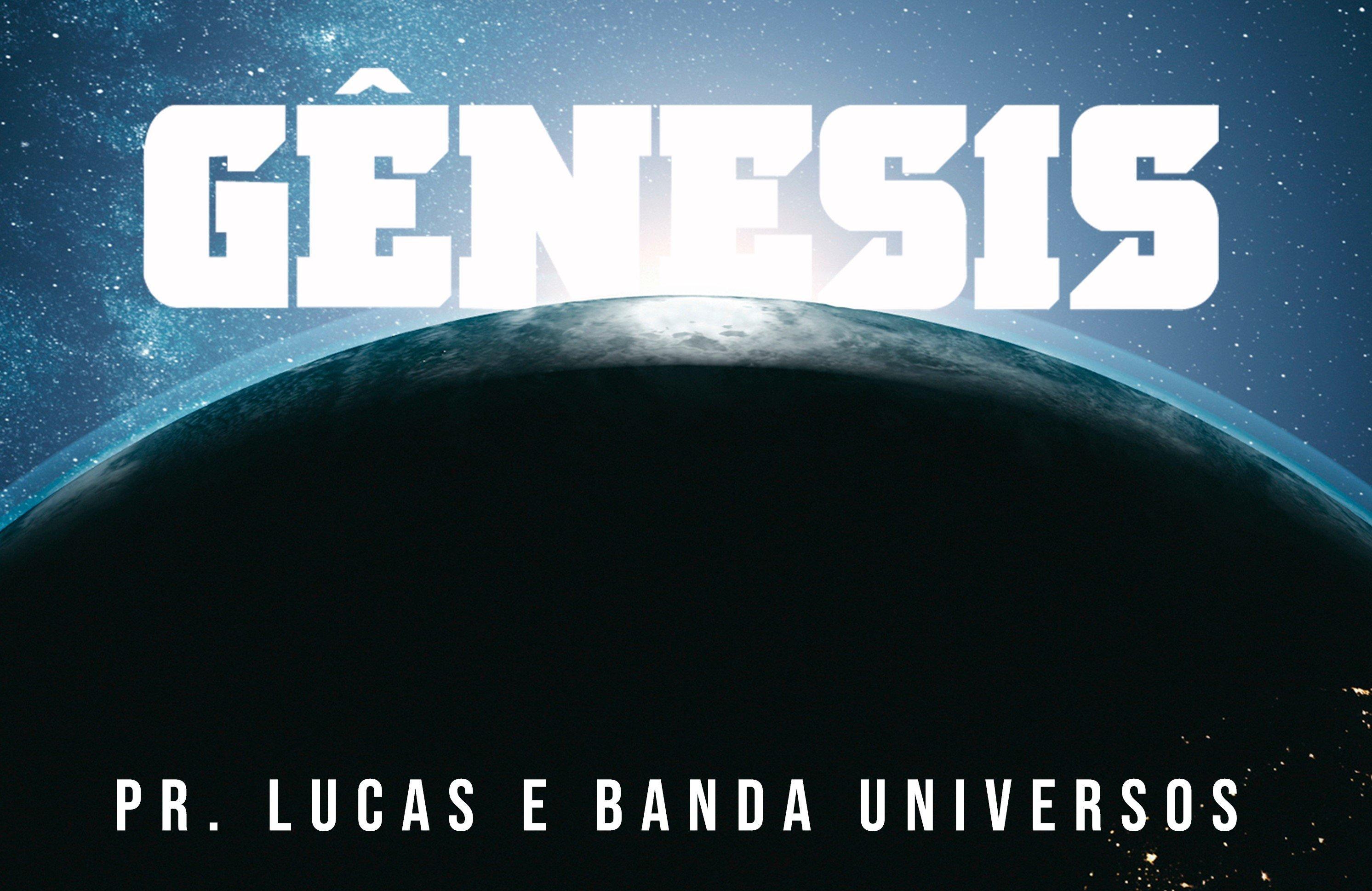 """Pr. Lucas e Banda Universos lançam o single """"Gênesis"""" em parceria com nova novela da Record"""