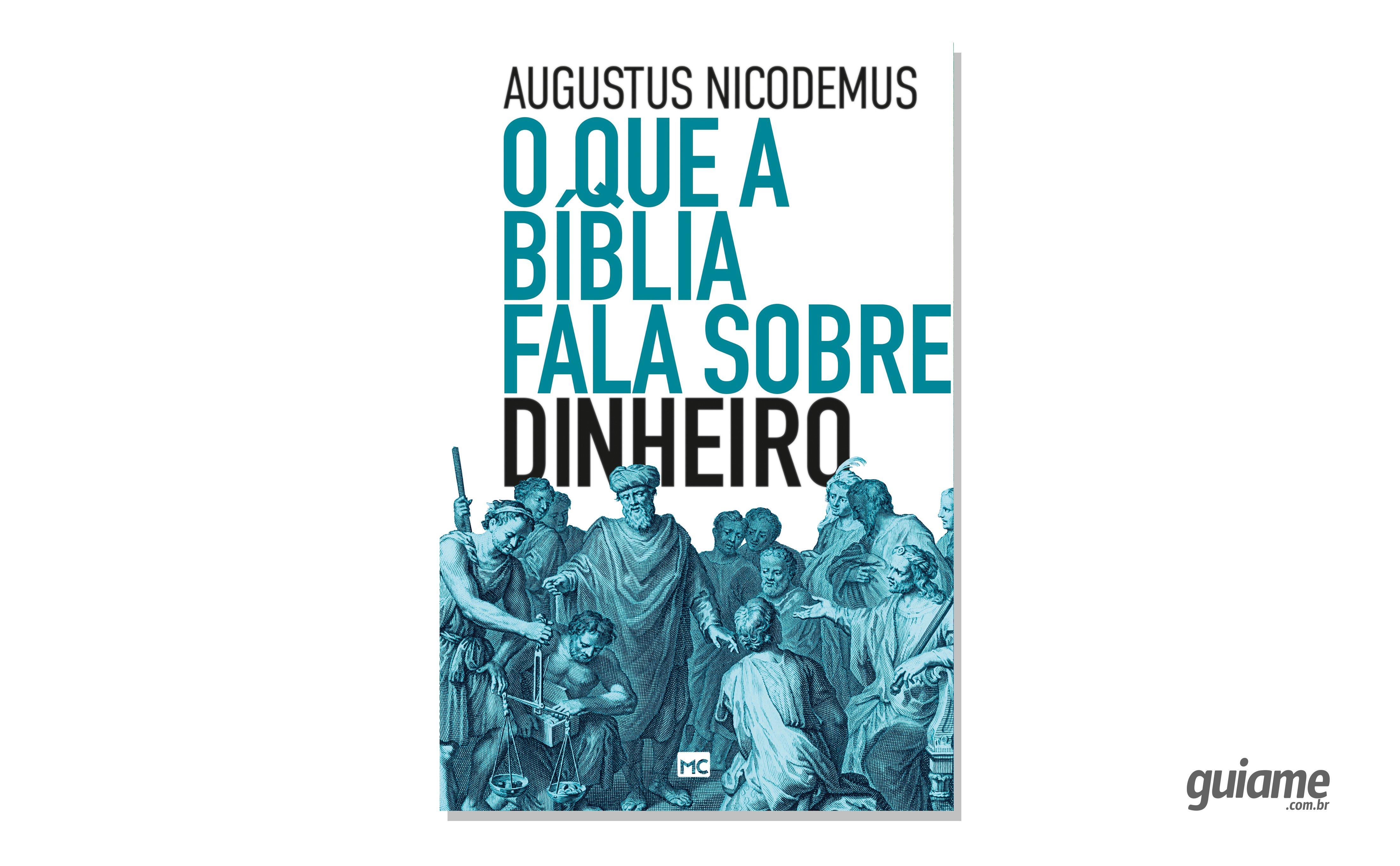 Em livro, Augustus Nicodemus desmistifica