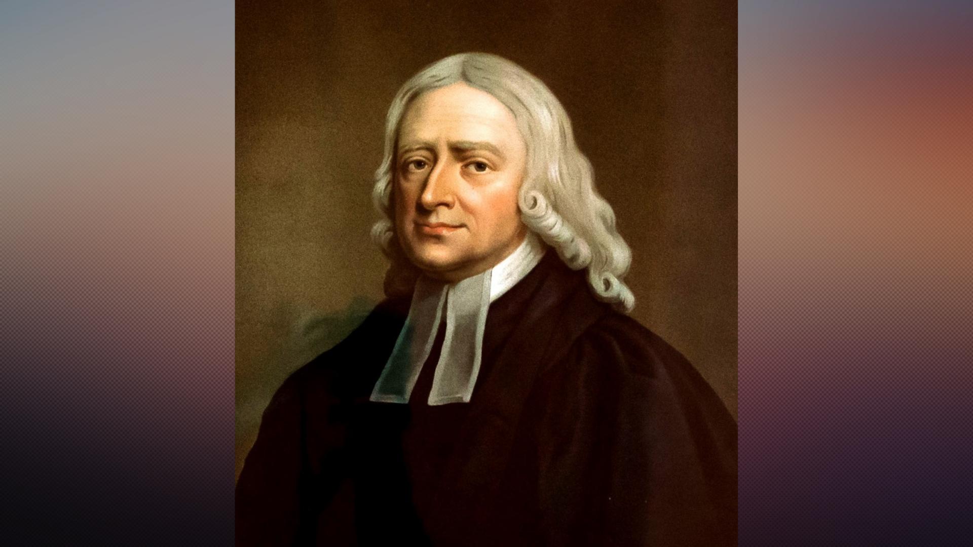 Heróis da Fé: John Wesley, o pai do metodismo que teve o 'mundo como sua paróquia'