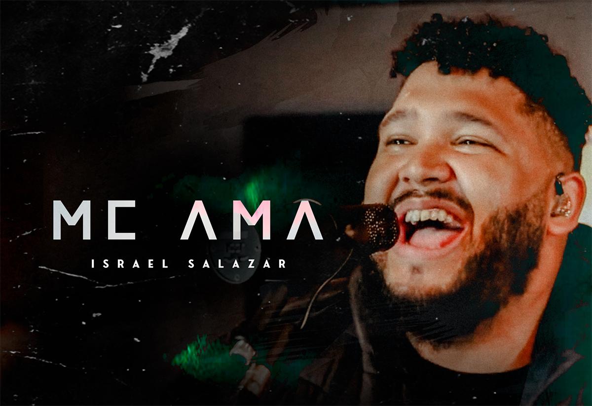 "Israel Salazar lança o single e clipe de ""Me ama"""